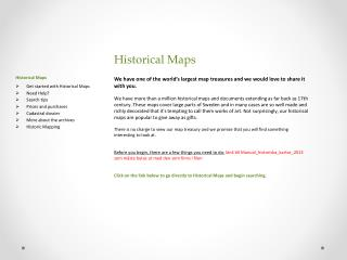 Historical Maps Get started with Historical Maps Need Help ? Search tips Prices and purchases
