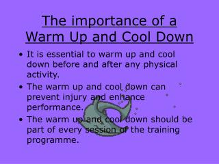 The importance of a  Warm Up and Cool Down