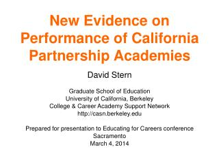 New Evidence on Performance of California Partnership  Academies