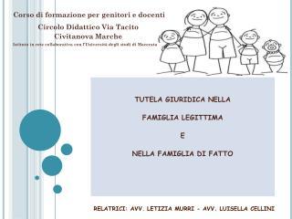 TUTELA GIURIDICA NELLA  FAMIGLIA LEGITTIMA E NELLA FAMIGLIA DI FATTO