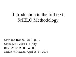 Introduction to the full text SciELO Methodology
