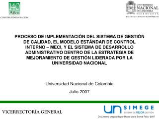 Universidad Nacional de Colombia Julio 2007