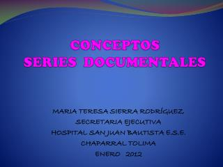 CONCEPTOS SERIES  DOCUMENTALES