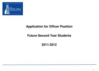 Application for Officer Position Future Second Year Students 2011-2012