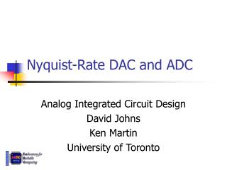 Nyquist-Rate DAC and ADC
