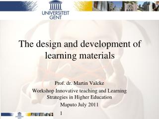 The design and development of learning materials
