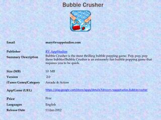 Bubble Crusher  For Android