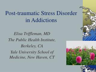 Post-traumatic Stress Disorder in Addictions