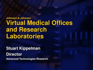 Johnson  Johnson Virtual Medical Offices and Research Laboratories