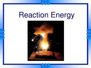 Reaction Energy