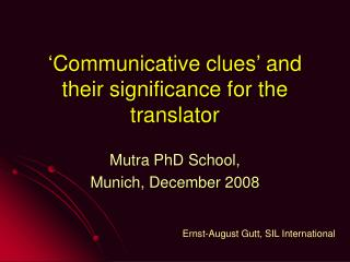 'Communicative clues' and their significance for the translator