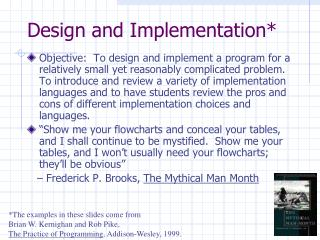 Design and Implementation*