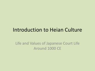 Introduction to Heian Culture