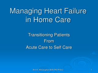 Managing Heart Failure in Home Care