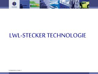 LWL-STECKER TECHNOLOGIE
