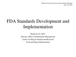 FDA Standards Development and Implementation