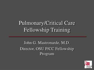 Pulmonary/Critical Care Fellowship Training