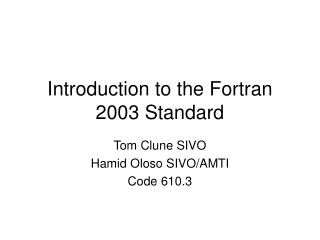 Introduction to the Fortran 2003 Standard