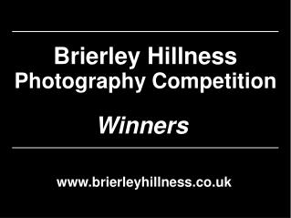 Brierley Hillness Photography Competition