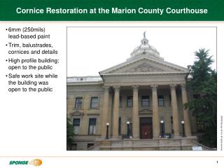 Cornice Restoration at the Marion County Courthouse