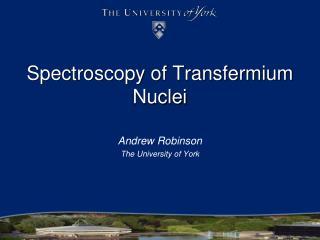 Spectroscopy of Transfermium Nuclei