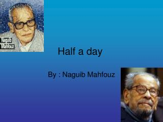 Half a day