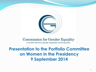 Presentation to the Portfolio Committee on Women in the Presidency 9 September 2014