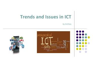 Trends and Issues in ICT by Anthea