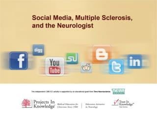 Social Media, Physicians, and Patients with Multiple Sclerosis:  A Guide for the Perplexed