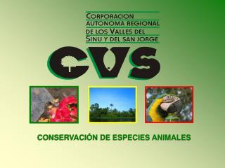 CONSERVACIÓN DE ESPECIES ANIMALES