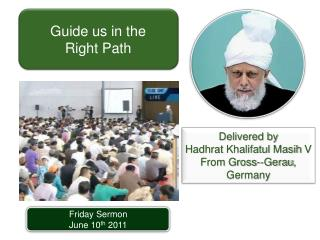 Friday Sermon June 10 th  2011
