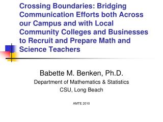 Babette M. Benken, Ph.D. Department of Mathematics & Statistics CSU, Long Beach AMTE 2010