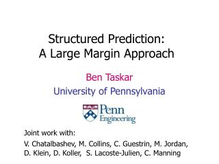 Structured Prediction: A Large Margin Approach