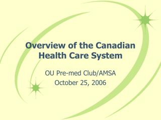 Overview of the Canadian Health Care System