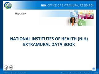 NATIONAL INSTITUTES OF HEALTH (NIH) EXTRAMURAL DATA BOOK