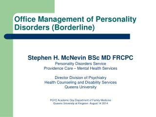 Office Management of Personality Disorders (Borderline)