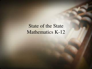 State of the State  Mathematics K-12