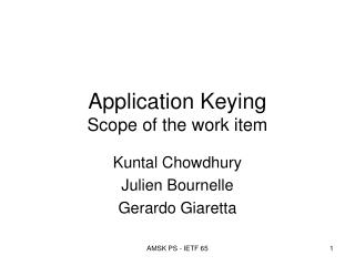 Application Keying  Scope of the work item