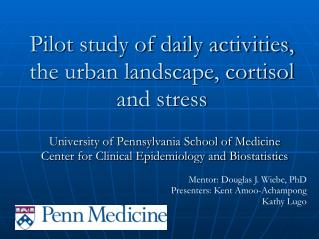 Pilot study of daily activities, the urban landscape, cortisol and stress