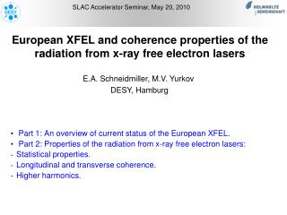 European XFEL and coherence properties of the radiation from x-ray free electron lasers