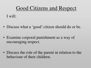 Good Citizens and Respect