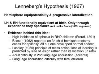 Lenneberg's Hypothesis (1967)