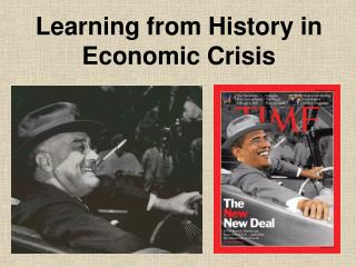 Learning from History in Economic Crisis