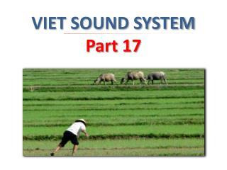 VIET SOUND SYSTEM Part 17