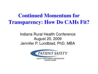Continued Momentum for Transparency: How Do CAHs Fit?