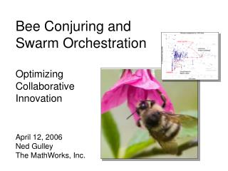 Bee Conjuring and Swarm Orchestration Optimizing  Collaborative  Innovation