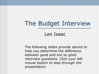 The Budget Interview