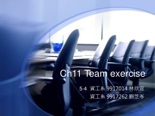 Ch11 Team exercise