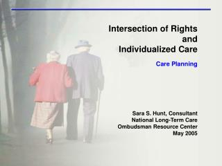 Intersection of Rights and  Individualized Care