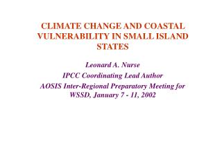 CLIMATE CHANGE AND COASTAL VULNERABILITY IN SMALL ISLAND STATES